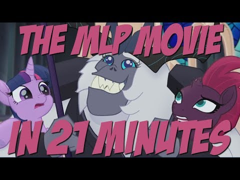The My Little Pony Movie in Twenty One Minutes