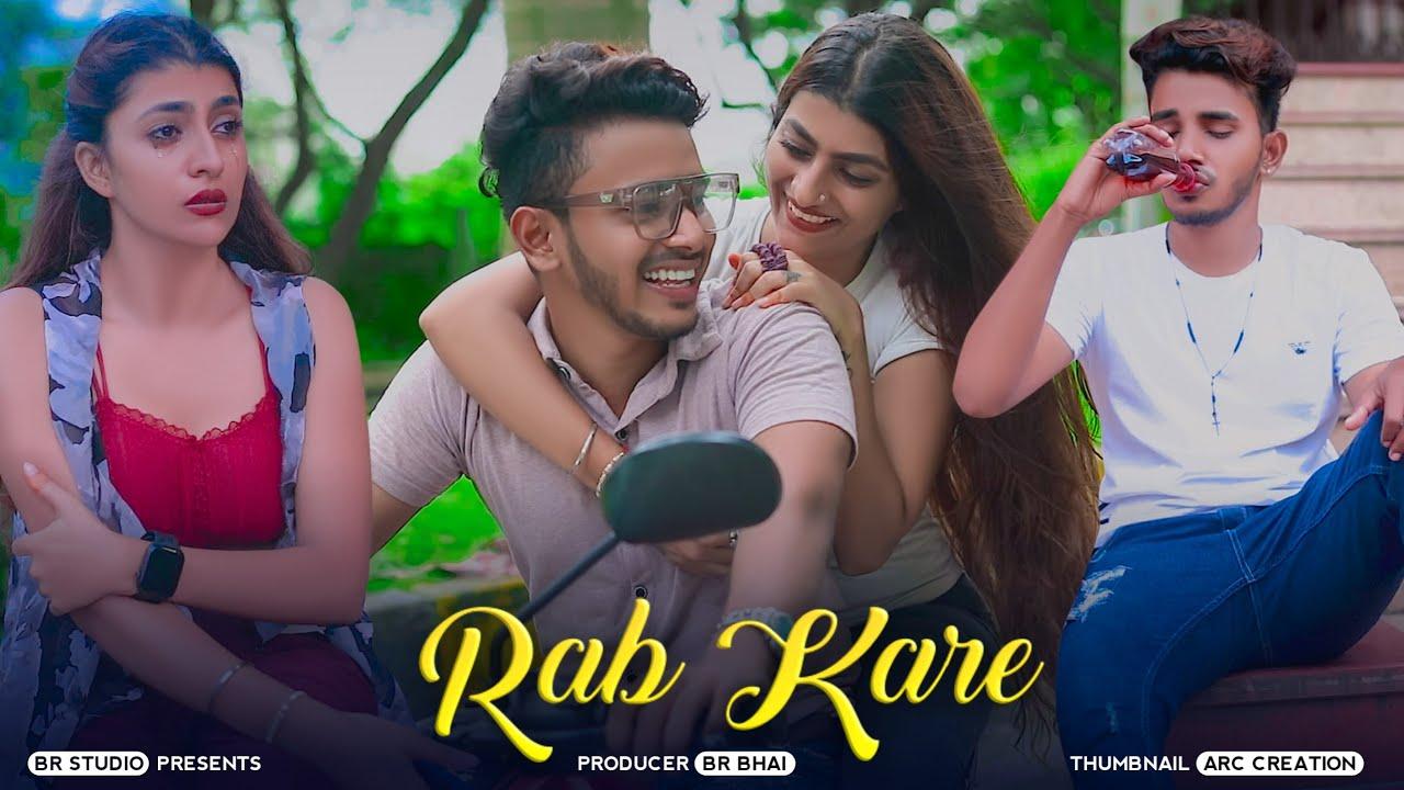 Rab Kare Tujhko Bhi, Tu Ada Hai Tu Mohobbat,  Heart Touching Love Story, Darpan Shah Song, BR-Studio