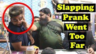 Slapping Prank Went Too Far | Pranks In Pakistan | Humanitarians