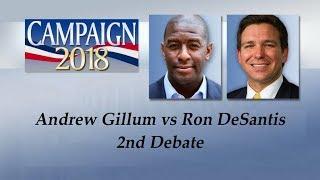 Florida Gubernatorial Debate Andrew Gillum vs Ron DeSantis 2nd Debate Oct 24, 2018