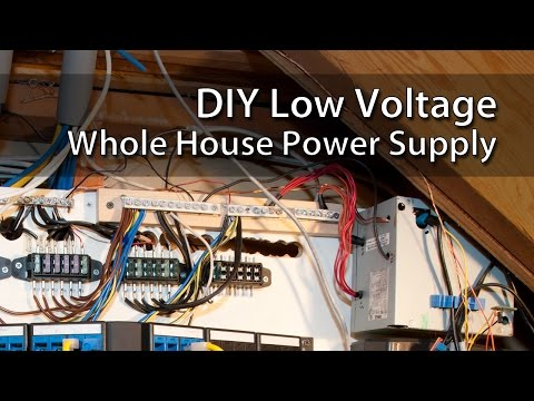 DIY Low Voltage Whole House Power Supply