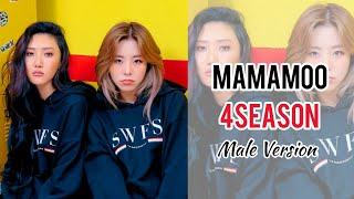 MAMAMOO (마마무) - 4season (Outro) Male Version
