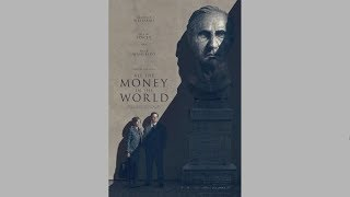 All the Money in the World - TRAILER #1 (2017)