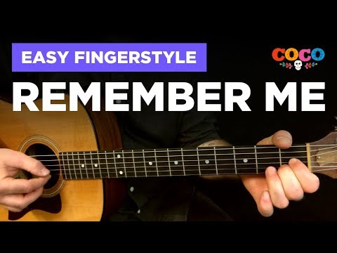 """🎸 Remember Me •Easy fingerstyle cover w/ tabs (""""Coco"""" duet / reunion)"""