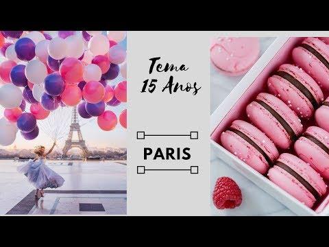 DICAS PARA SUA FESTA DE 15 ANOS I TEMA PARIS #1
