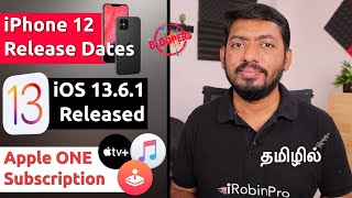 iPhone 12 Release Date Leaked, iOS 13.6.1 மற்றும் Apple One Subscription