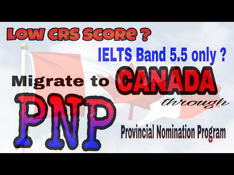 [ PNP ] Provincial Nomination Program  | PNP Canada | Express Entry 2019 | IELTS 5.5 Band Only