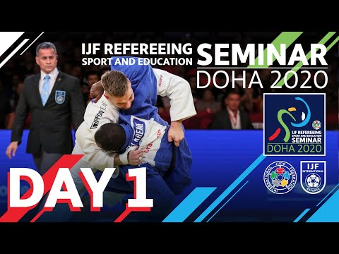 IJF Refereeing, Sport And Education Seminar Doha 2020 - Day 1