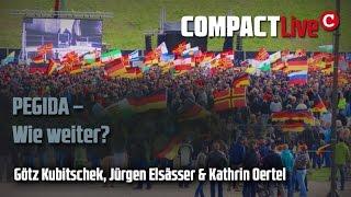 PEGIDA – Wie weiter? COMPACT-Live (Götz Kubitschek, Jürgen Elsässer, Kathrin Oertel)