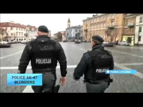 Police AK-47 Blunders: Lithuanian police not ready for the big guns