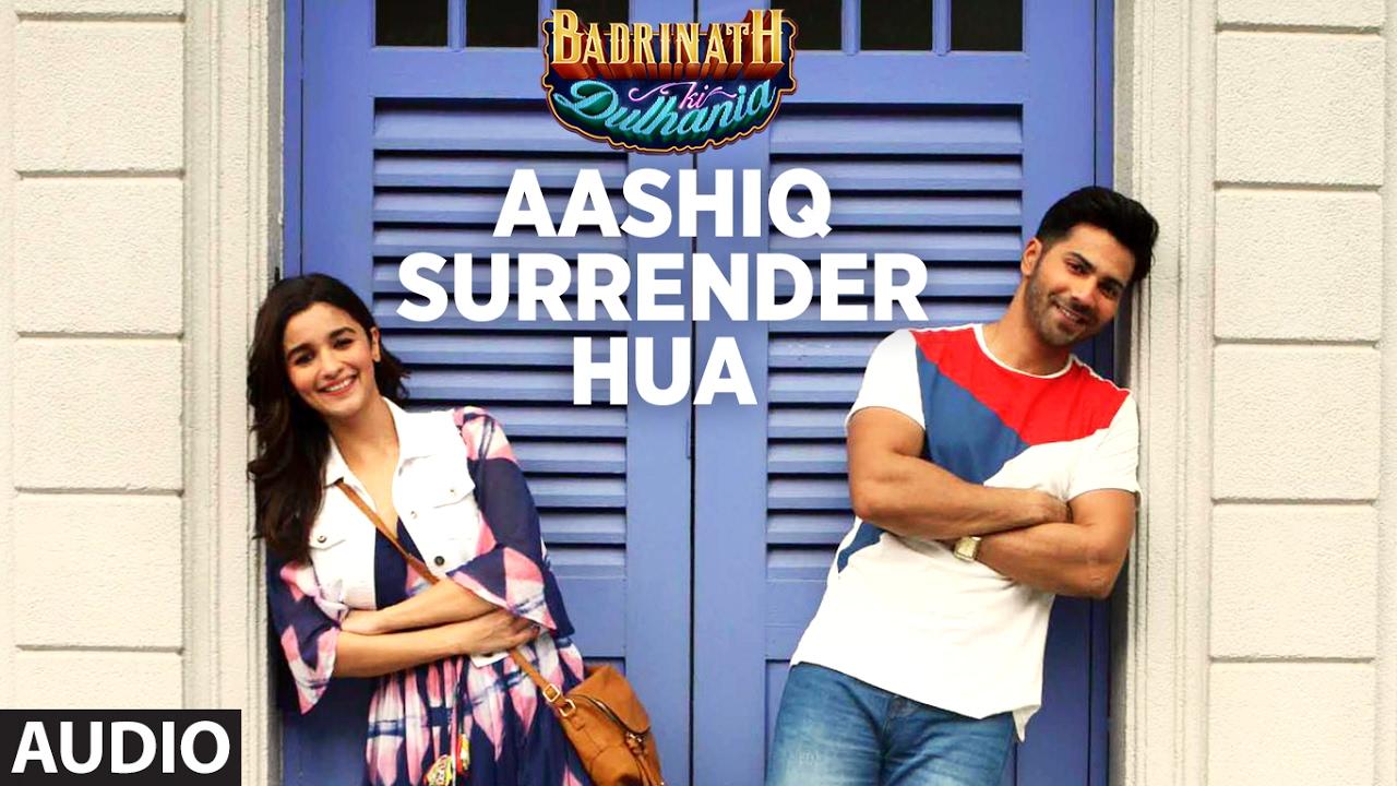 Aashiq Surrender Hua Lyrics Translation   Badrinath ki Dulhaniya