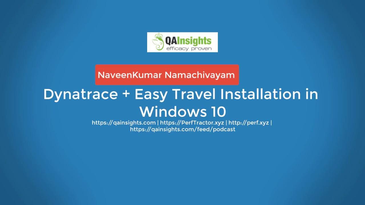 Dynatrace & Easy Travel Installation in Windows 10