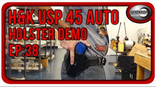 winthrop holsters h usp 45 full size owb leather holster demo