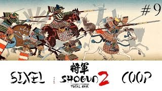 [Sixel] Total War: Shogun 2 - Campagne Coop avec Cyrano - Partie 9