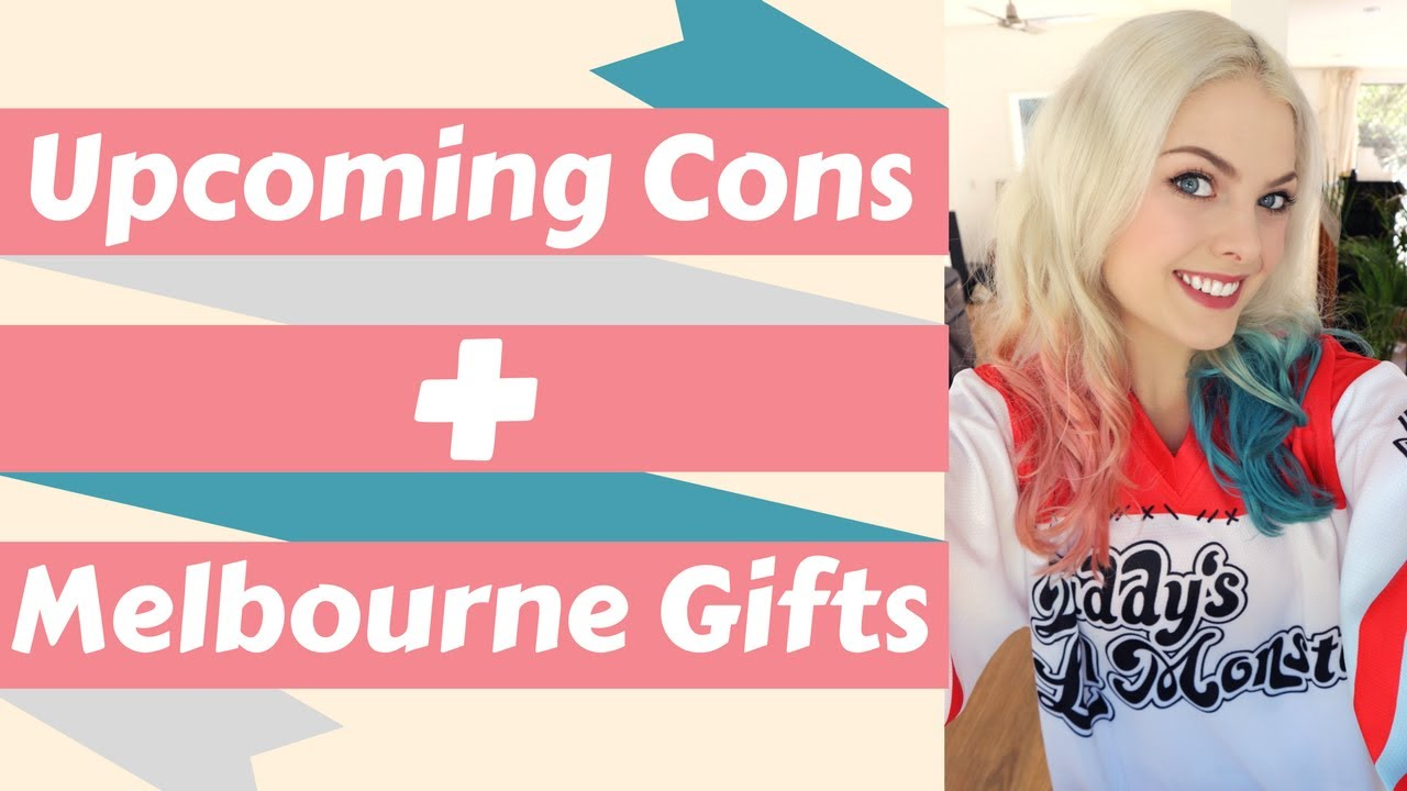 upcoming cons melbourne gifts youtube