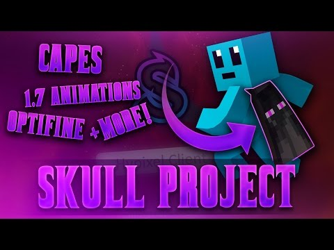 1.7 ANIMATIONS, OPTIFINE, CAPES & MORE! - Skull Project Features / Installation
