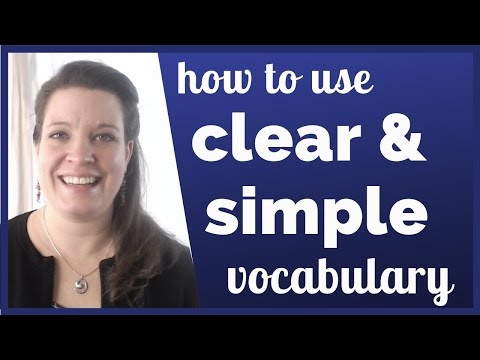 Nine Ways to Use Clear, Simple Vocabulary to Sound More Professional in English