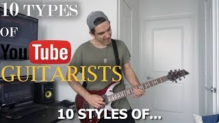 10 Types of Youtube Guitarists