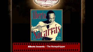Alberto Socarrás – The Honeydripper