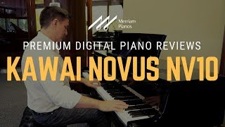 🎹 Kawai Novus NV10 Hybrid Digital Piano Review & Demo by Merriam Pianos 🎹