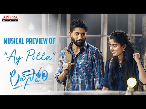 #AyPilla Musical Preview | Love Story Movie | Naga Chaitanya,Sai Pallavi | Sekhar Kammula | Pawan Ch