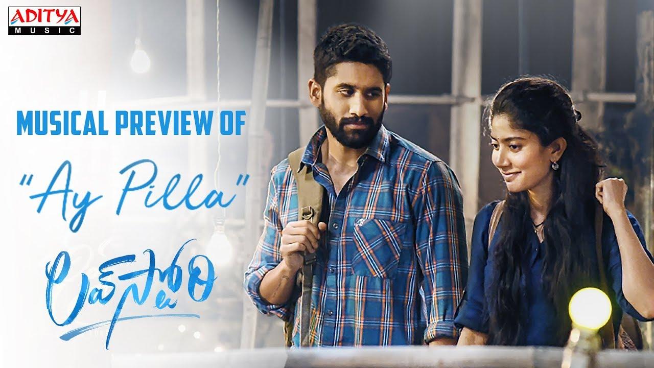 #AyPilla Musical Preview | Love Story Movie | Naga Chaitanya,Sai Pallavi | Sekhar Kammula | Pawan Ch