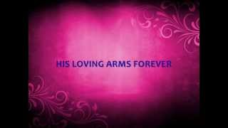 LOVING ARMS - (Heart
