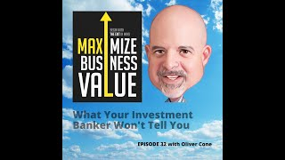 MP Podcast Episode 32: What your investment banker won't tell you with Oliver Cone