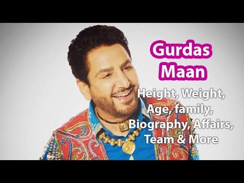 Gurdas Maan Height, Weight, Age, Biography, Wiki, Wife, Son, Family