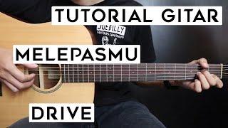 (Tutorial Gitar) DRIVE - Melepasmu | Lengkap Dan Mudah