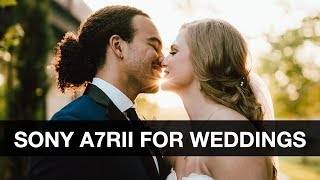 BEST Camera for Wedding Photography - Sony A7RII Review