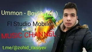 Ummon - Boylik (Fl Studio Mobile.flm) Minus