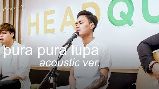Download lagu Mahen ft Eclat - Pura Pura Lupa (ACOUSTIC VERSION)