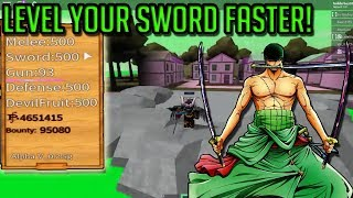 HOW TO LEVEL UP SWORD FAST! | STEVE'S ONE PIECE | ROBLOX
