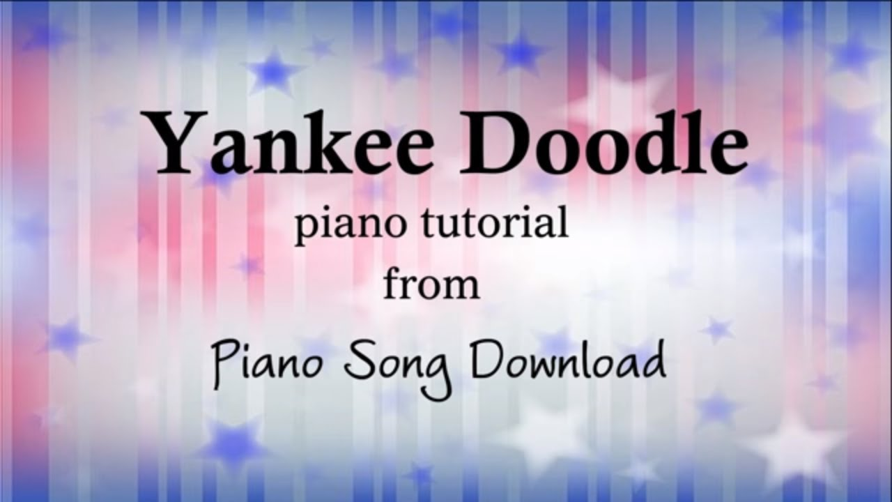 Yankee Doodle: Easy Piano Tutorial with free sheet music