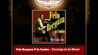 Felo Bergaza Y Su Combo – Descarga en do Menor  (Perlas Cubanas)