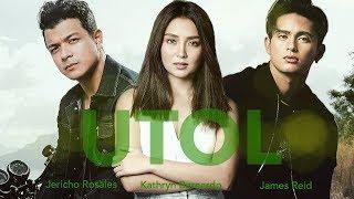 Utol - Kathryn Bernardo, James Reid & Jericho Rosales (KathReid/KathEcho)