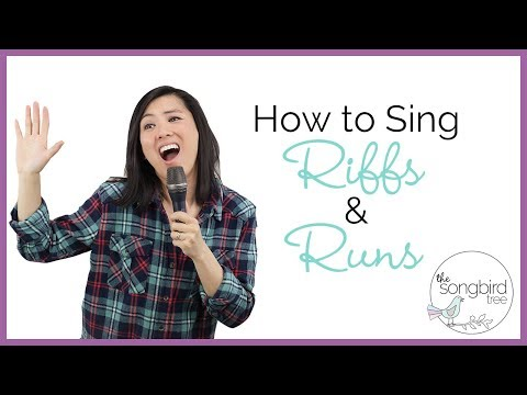 How To Sing Riffs And Runs