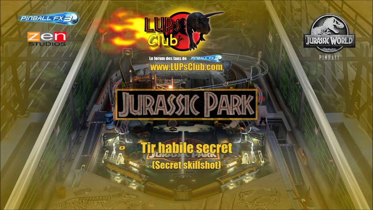 Pinball FX3 : Jurassic Park Pinball - Secret Skillshot