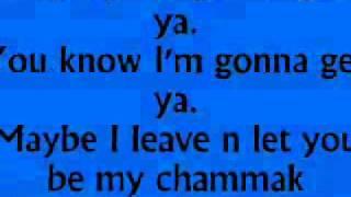 Chamak Challo by Akon (Lyrics)