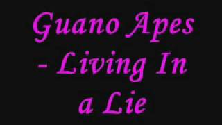 Guano Apes - Living In a Lie
