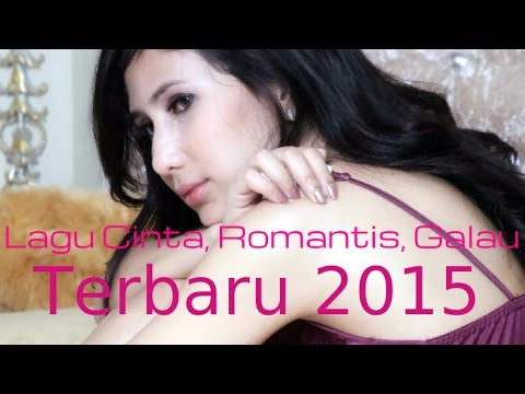 Lagu Cinta, Romantis, Galau Terpopuler Pilihan Full Album | Kumpulan Lagu POP Indonesia Terbaru 2015