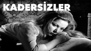 Kadersizler - Türk Filmi