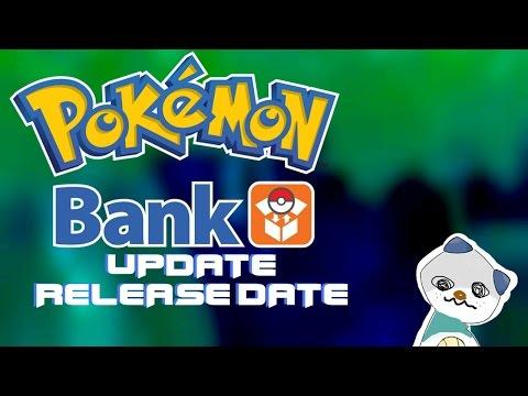 Pokemon Bank Update Possible Release Dates!