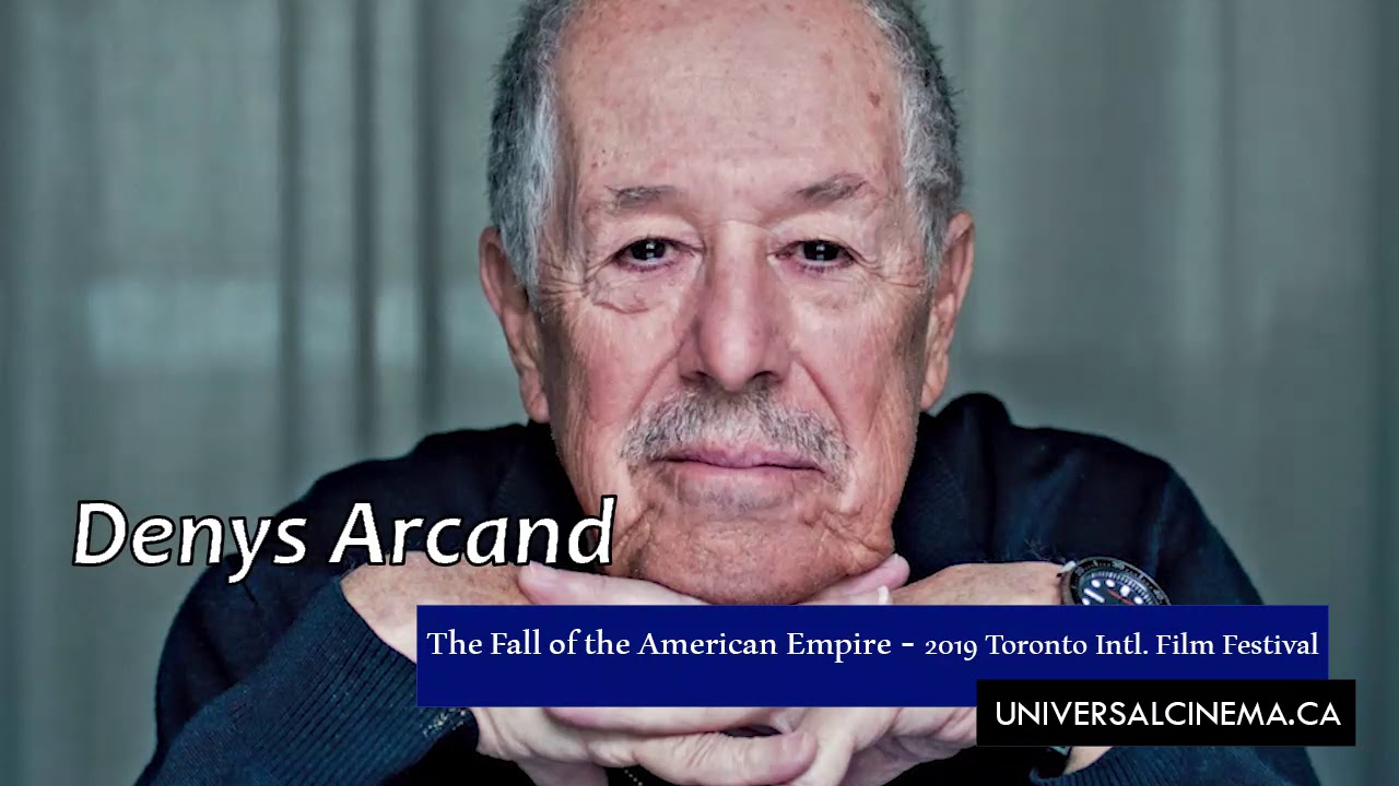 """Denys Arcand Speaking About """"The Fall Of The American Empire"""""""