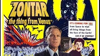 Zontar the Thing from Venus - alien invader from Venus