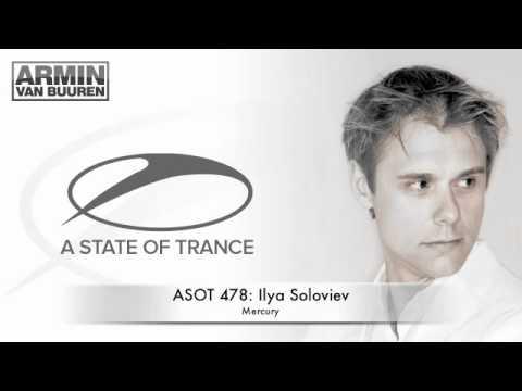 ASOT 478: Ilya Soloviev - Mercury