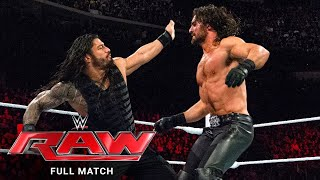 FULL MATCH - Roman Reigns vs. Seth Rollins: Raw, March 2, 2015