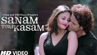 Sanam Teri Kasam (Official Video) | Himesh Reshammiya | Palak M | Qaiz Khan,Sneha Ullal