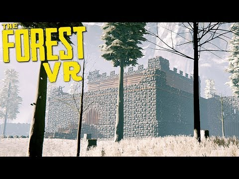 EPIC CASTLE BASE IN VIRTUAL REALITY - The Forest VR - 1
